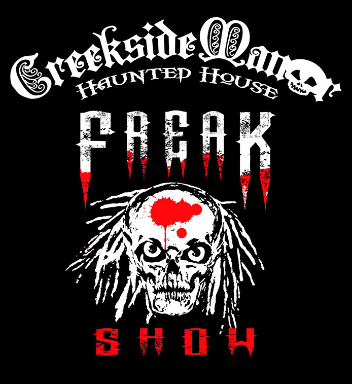 Freak Show at Creekside Manor Haunted House