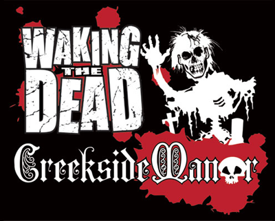 Waking the Dead Creekside Manor Haunted House